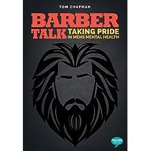 Barber Talk: Taking Pride in Men's Mental Health (The Inspirational Series)