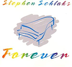 STEPHEN SCHLAKS - Forever