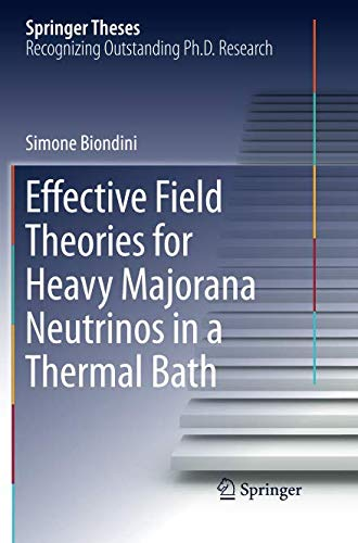 Effective Field Theories for Heavy Majorana Neutrinos in a Thermal Bath (Springer Theses)