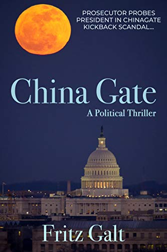 China Gate (China Gate: A Political Thriller (English Edition))