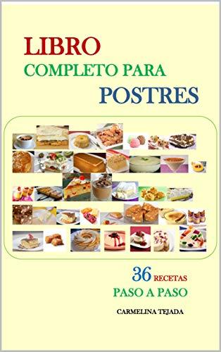 LIBRO COMPLETO PARA POSTRES (COCINA. REPOSTERIA Y BEBIDAS nº 5)