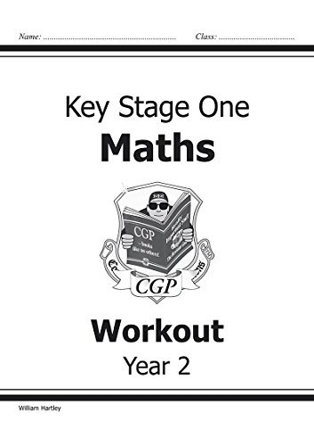 KS1 Maths Workout - Year 2 (for the New Curriculum): Workout Book by William Hartley (2014-05-14)