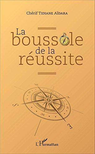 La boussole de la réussite (French Edition)