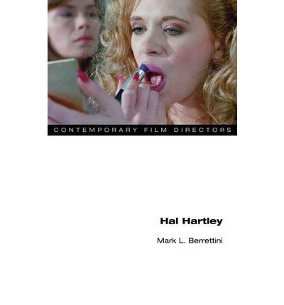 [(Hal Hartley)] [ By (author) Mark L. Berrettini ] [January, 2011]
