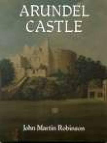 Arundel Castle by A.G Robinson (1994-01-01)