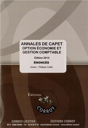 Annales de CAPET - Énoncé: Option économie et gestion comptable. Edition 2013.