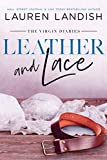 Leather and Lace (The Virgin Diaries Book 2) (English Edition)