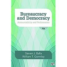 Bureaucracy and Democracy: Accountability and Performance (English Edition)