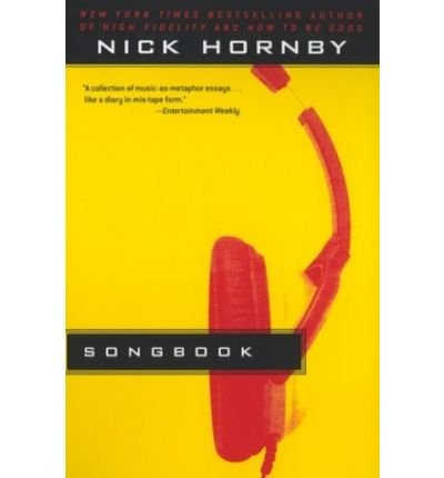 [(Songbook )] [Author: Nick Hornby] [Oct-2003]