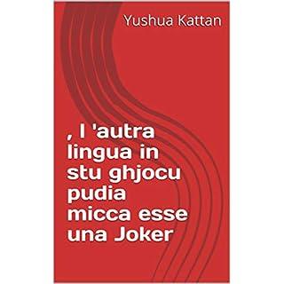 , l 'autra lingua in stu ghjocu pudia micca esse una Joker (Corsican Edition)