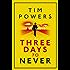 Three Days to Never (English Edition)