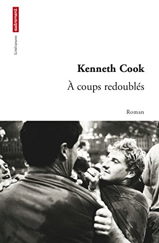 Kenneth Cook - À coups redoublés
