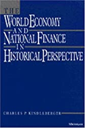 The World Economy and National Finance in Historical Perspective