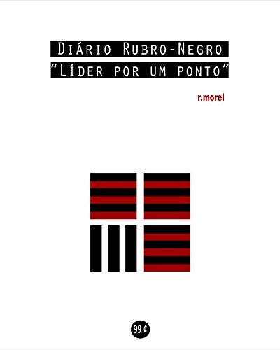 Diário Rubro-Negro: Líder por um ponto (Coleção