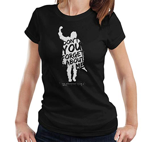 Breakfast Club Dont You Forget About Me Text Women's T-Shirt