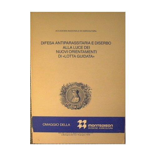 difesa-antiparassitaria-e-diserbo-alla-luce-dei-nuovi-orientamenti-di-lotta-guidata-