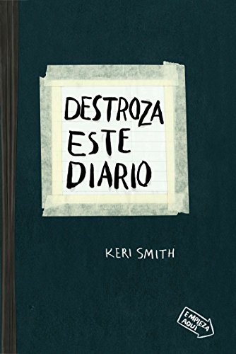 Destroza Este Diario = Destroys This Journal