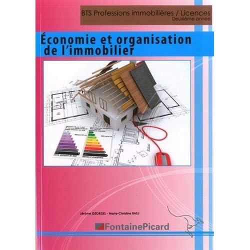 Economie et organisation de l'immobilier BTS Professions immobilières / Licence