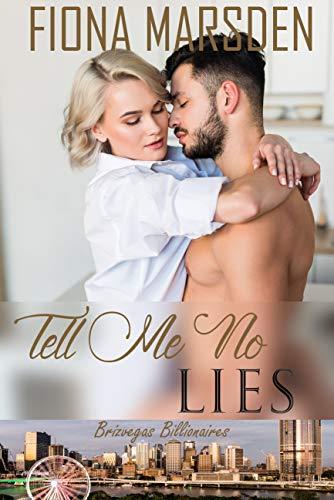 Tell Me No Lies (Brizvegas Billionaires Book 1) (English Edition)