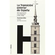 La Transición Exterior De España (Estudios)