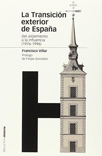 Descargar Libro La Transición Exterior De España (Estudios) de Francisco Villar y Órtiz de Urbina