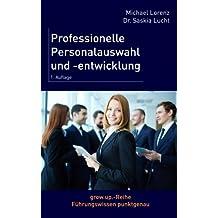 Professionelle Personalauswahl und -entwicklung