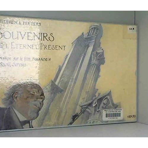 SOUVENIRS DE L'ETERNEL PRESENT