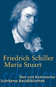 Maria Stuart: Trauerspiel in fünf Aufzügen (Suhrkamp BasisBibliothek)