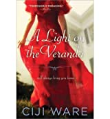 ALight on the Veranda by Ware, Ciji ( Author ) ON Mar-30-2012, Paperback