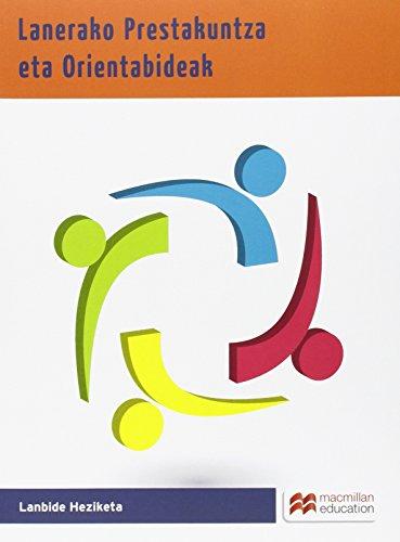 Lanerako Prestakuntza eta Orientabideak por J.C. / Herráez, P. / Prieto, M.A. Alvarez