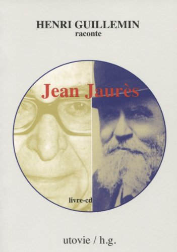 Henri Guillemin raconte Jean Jaurs(1 CD audio)