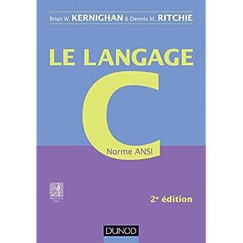 Le langage C - 2e éd - Norme ANSI
