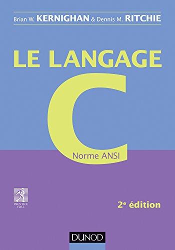 Le langage C - 2e éd - Norme ANSI par Brian W. Kernighan