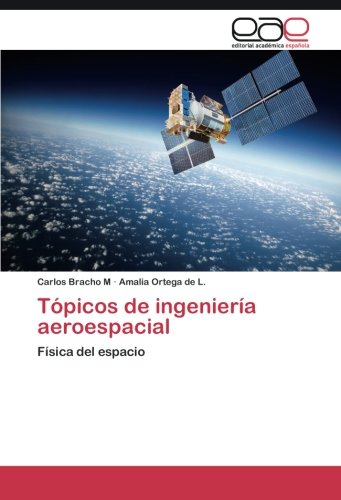 Topicos de ingenieria aeroespacial epub