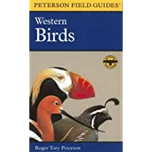 A Field Guide to Western Birds: A Completely New Guide to Field Marks of All Species Found in North America West of the 100th Meridian and North of Mexico by Roger Tory Peterson (1990-08-01)