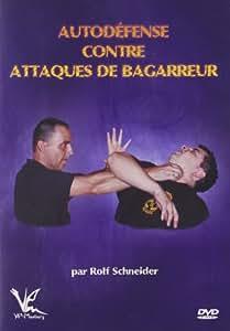 Autodéfense - Contre attaques de bagarreur
