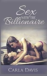Sex With The Billionaire (Volume 1) by Carla Davis (2014-10-14)