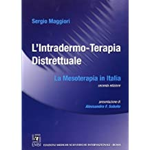 L'intradermo-terapia distrettuale. La mesoterapia in Italia