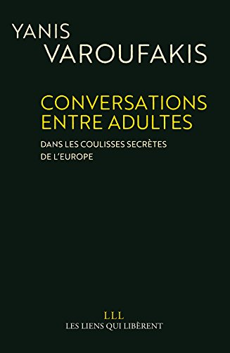 Conversations entre adultes: Dans les coulisses secrtes de l'Europe.