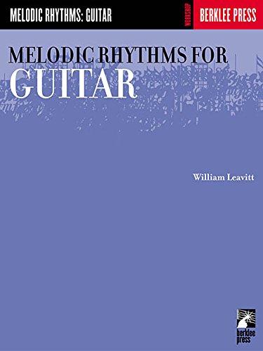 Melodic Rhythms for Guitar por William Leavitt