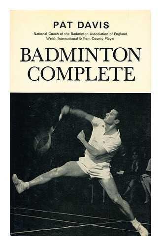 Badminton Complete por Pat Davis