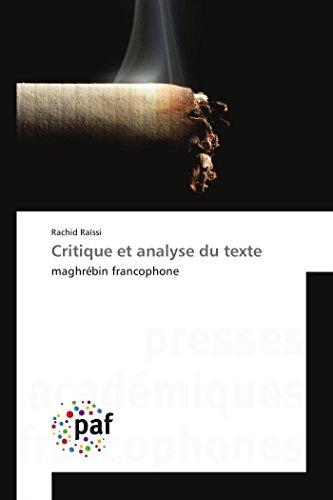 Critique et analyse du texte par Rachid Raïssi