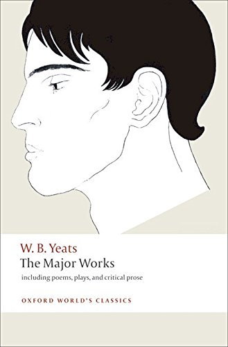 the-major-works-including-poems-plays-and-critical-prose-oxford-worlds-classics