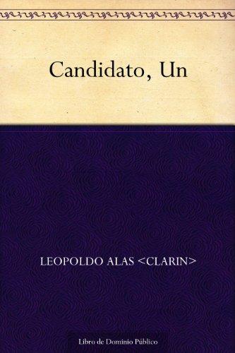 Candidato, Un por Leopoldo Alas