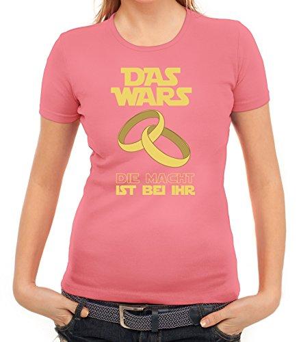 Junggesellenabschieds JGA Hochzeit Damen T-Shirt Das Wars - Die Macht ist bei ihr Rosa