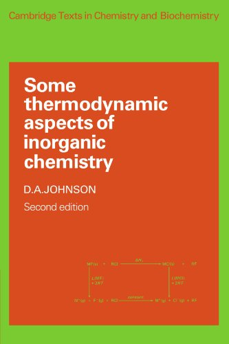 Some Thermodynamic Aspects of Inorganic Chemistry (Cambridge Texts in Chemistry and Biochemistry)