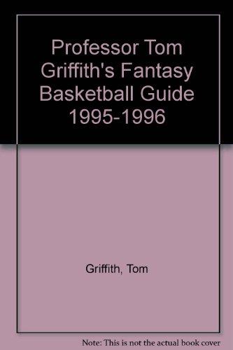 Professor Tom Griffith's Fantasy Basketball Guide 1995-1996