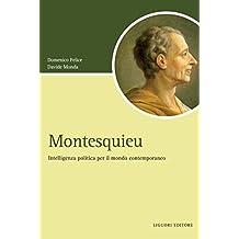 Elogio di Montesquieu: a cura di Domenico Felice e Piero Venturelli (Script) (Italian Edition)