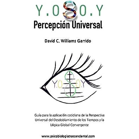 Y.0 S 0.Y Percepcion Universal