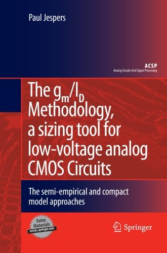 the-gm-id-methodology-a-sizing-tool-for-low-voltage-analog-cmos-circuits-the-semi-empirical-and-comp
